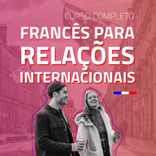 Francês para Relações Internacionais